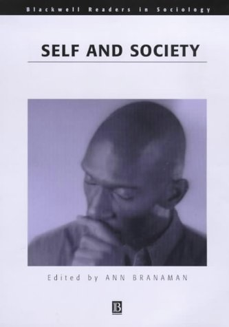 The Self and Society Reader (Wiley Blackwell Readers in Sociology)