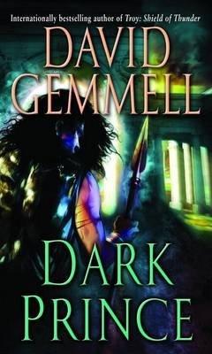 [Dark Prince] [by: David Gemmell]