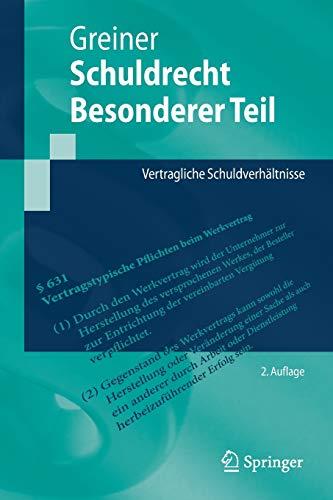 Schuldrecht Besonderer Teil: Vertragliche Schuldverhältnisse (Springer-Lehrbuch)