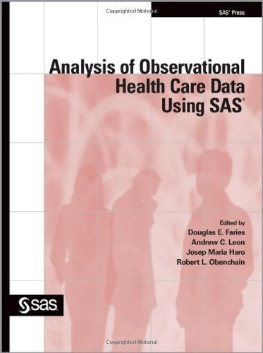 analysis-of-observational-health-care-data-using-sas-by-faries-douglas-published-by-sas-institute-1s