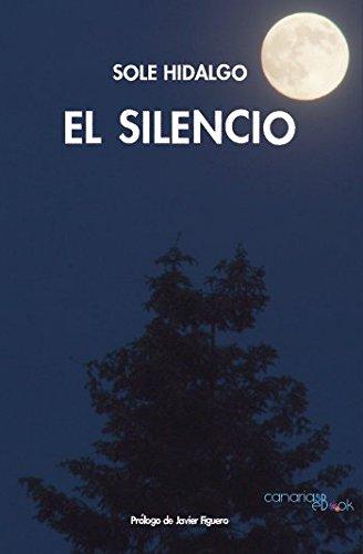 El silencio (Nuevos Escritores Canarios)