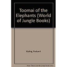 Toomai of the Elephants (World of Jungle Books)