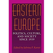 Eastern Europe: Politics, Culture, and Society Since 1939 (1999-02-22)