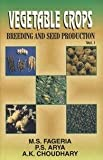 Vegetable Crops-Breeding and Seed Production Vol. I,