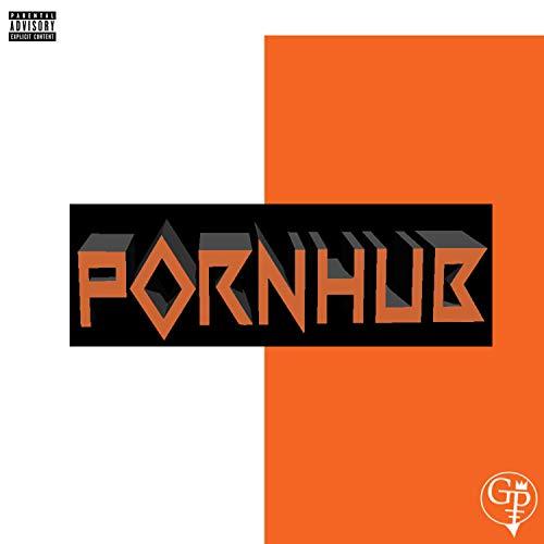 Pornhub [Explicit]