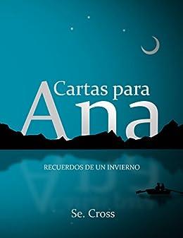 Cartas para Ana: Recuerdos de un invierno eBook: Samuel ...