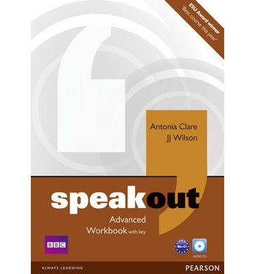 [(Speakout Advanced Workbook with Key and Audio CD Pack)] [ By (author) Antonia Clare, By (author) J. J. Wilson ] [March, 2012]