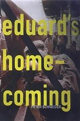 Eduard's Homecoming