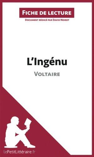 L'Ingénu de Voltaire (Fiche de lecture): Résumé complet et analyse détaillée de l'oeuvre
