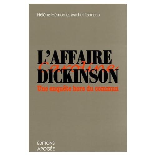 L'affaire Dickinson : Une enquête hors du commun