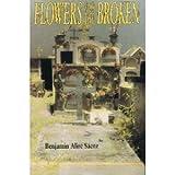 Flowers for the Broken: Stories
