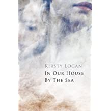In Our House by the Sea (FPQ Book 1)