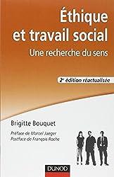 Éthique et travail social - 2e éd. - Une recherche du sens