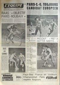 EQUIPE (L') [No 10849] du 01/04/1981 - PSG - TOUJOURS CANDIDAT EUROPEEN - RAAS ET LE PARIS-ROUBAIX - PECOUT - NANTES - BASKET - ATHLETISME - LES ETHIOPIENS - ESCRIME - LAMOUR - HAND - JUDO PARISI.