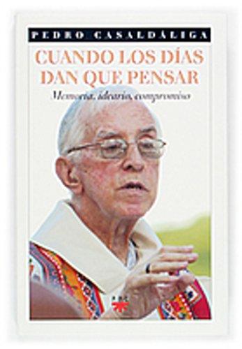 Cuando los días dan que pensar (eBook-ePub) (GP Actualidad nº 85) por Pedro Casaldáliga