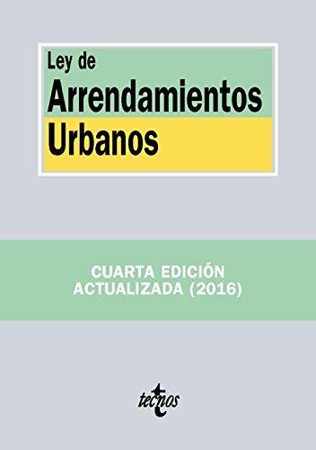 Ley de arrendamientos urbanos por Editorial Tecnos