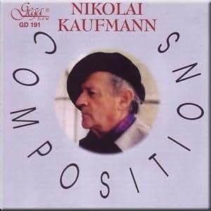Nikolai Kaufmann - Compositions