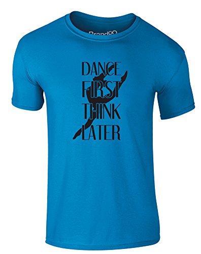 Brand88 - Dance First Think Later, Erwachsene Gedrucktes T-Shirt Azurblau/Schwarz