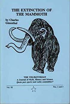 Extinction of the Mammoth (The Velikovskian Book 3) (English Edition) de [Ginenthal, Charles]