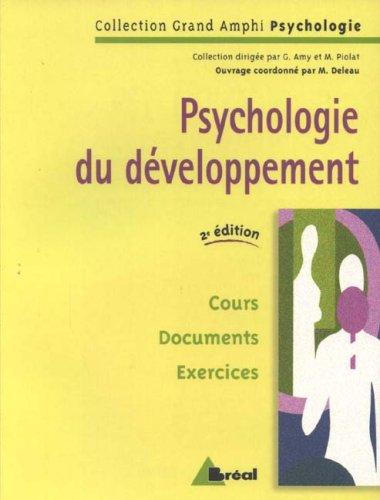Psychologie du développement par Michel Deleau