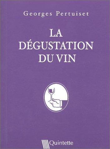 La Dégustation du vin par Georges Pertuiset