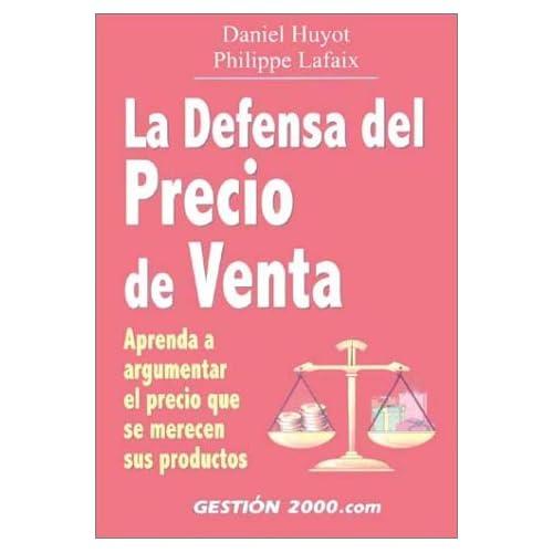 LA Defensa Del Precio De Venta
