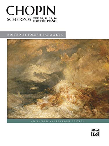 Scherzos, Opp. 20, 31, 39, 54 (Alfred Masterwork Editions) (Alfred Klavier Fingersatz)