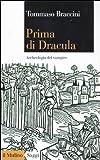 Image de Prima di Dracula. Archeologia del vampiro