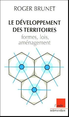 Le développement des territoires : formes, lois, aménagement