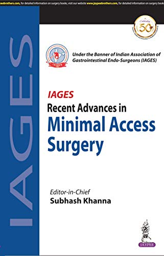 Recent Advances in MINIMAL ACCESS SURGERY