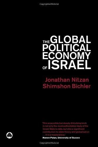 The Global Political Economy of Israel by Jonathan Nitzan (2002-10-20)