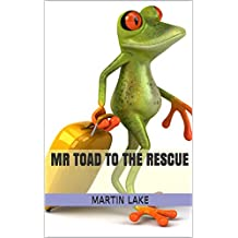 Mr Toad to the Rescue