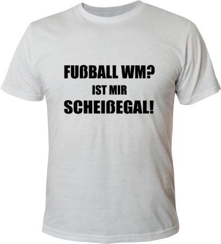 Mister Merchandise Cooles Herren T-Shirt Fußball WM? Ist mir scheißegal! Weiß