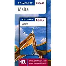 Malta - Buch mit flipmap: Polyglott on tour Reiseführer