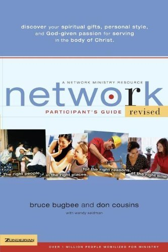 Network: Participant's Guide: The Right People, in the Right Places, for the Right Reasons, at the Right Time (Paperback) - Common