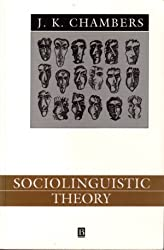 Sociolinguistic Theory: Linguistic Variation and Its Social Significance (Language in Society)