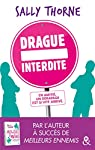 Drague interdite par Thorne