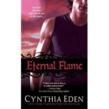 [Eternal Flame] (By: Cynthia Eden) [published: September, 2014]