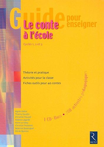 Guide pour enseigner le conte  l'cole (+ CD-Rom)