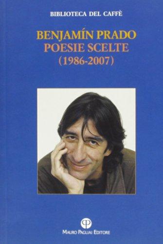 Poesie scelte (1986-2007). Ediz. multilingue - 2007 Di Cristallo
