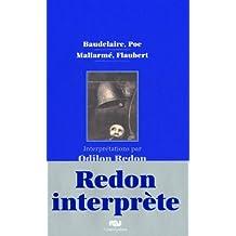 Baudelaire, Poe, Mallarmé, Flaubert : Interprétations par Odilon Redon