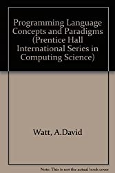 Programming Language Concepts and Paradigms (Prentice Hall International Series in Computing Science)