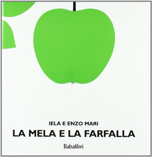 La mela e la farfalla. Ediz. illustrata