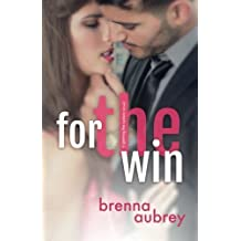 For The Win (Gaming The System) (Volume 4) by Brenna Aubrey (2015-06-11)