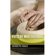 Pottery Mug Tutorial (English Edition)