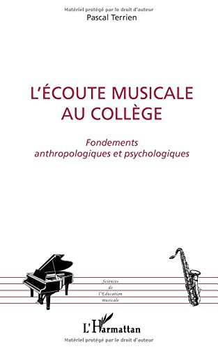 L'écoute musicale au collège : Fondements anthropologiques et psychologiques