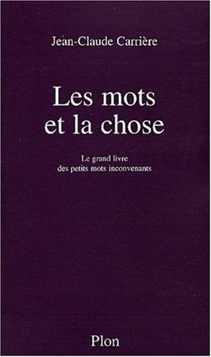 Les Mots et la Chose par Jean-Claude Carriere