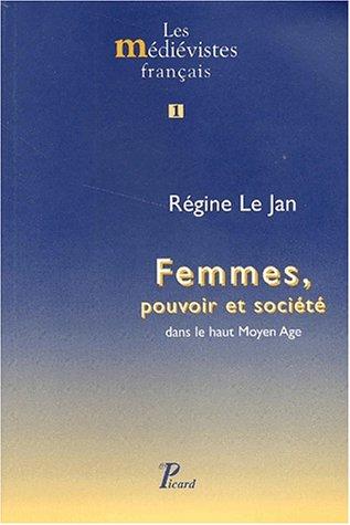 Femmes, pouvoir et société dans le haut Moyen Age