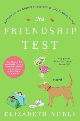 William Morrow Paperbacks The Friendship Test: A Novel