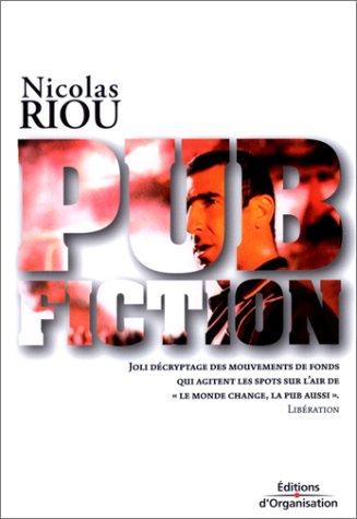 Pub Fiction. 2ème édition